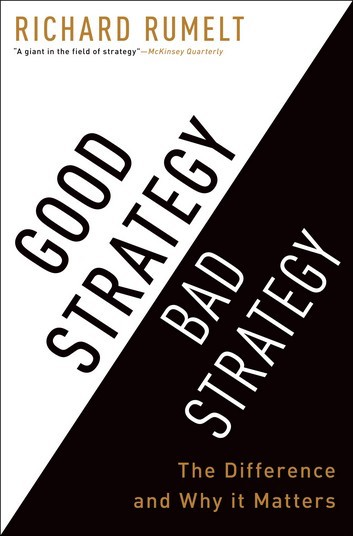 Book cover image for Good Strategy, Bad Strategy